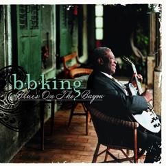 B.B. King: Blues On The Bayou