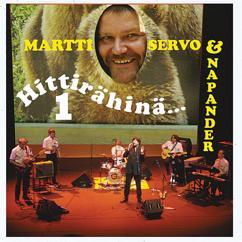 Martti Servo & Napander: Hittirähinä 1