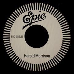 Harold Morrison: Oh! How Sweet It Is