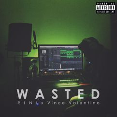 RINI: Wasted (feat. Vince Valentino)