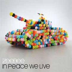 Zeebee: In Peace We Live