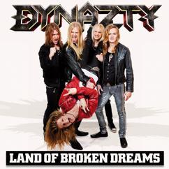 Dynazty: Land Of Broken Dreams