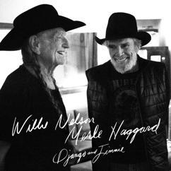 Willie Nelson & Merle Haggard: Django and Jimmie