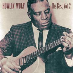 Howlin' Wolf: His Best, Vol.2