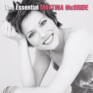 Martina McBride: The Essential Martina McBride