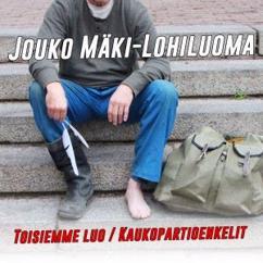 Jouko Mäki-Lohiluoma: Toisiemme luo