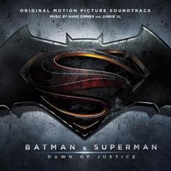 Hans Zimmer, Junkie XL: Batman v Superman: Dawn of Justice (Original Motion Picture Soundtrack)