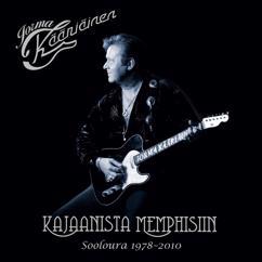 Jorma Kääriäinen: Kajaanista Memphisiin - Sooloura 1978-2010