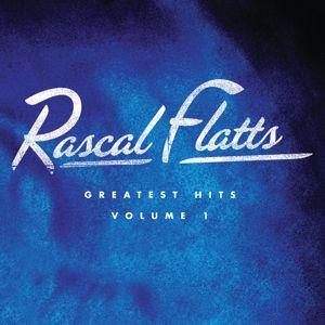 Rascal Flatts: Greatest Hits Volume 1