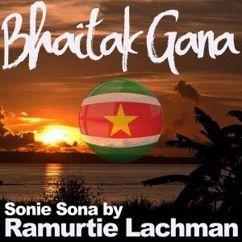 Ramurtie Lachman & Bhaitak Gana: Songs of Mr. R. Lachman