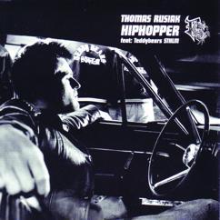 Thomas Rusiak, Teddybears Sthlm: Hiphopper