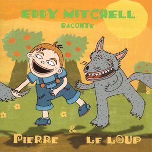 Eddy Mitchell/Nouvel Ensemble Instrumental du Conservatoire National Supérieur de Paris/Jacques Pési: Prokofiev - Pierre et le loup