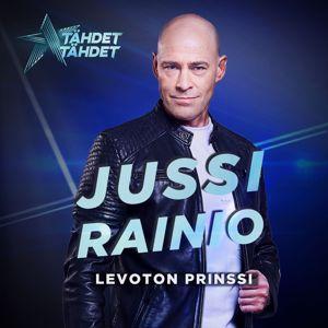 Jussi Rainio: Levoton Prinssi (Tähdet, tähdet kausi 5)