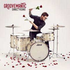 Daniel Fasano: Groovemantic