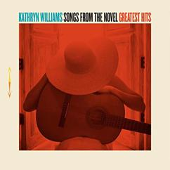 Kathryn Williams: Songs From The Novel Greatest Hits