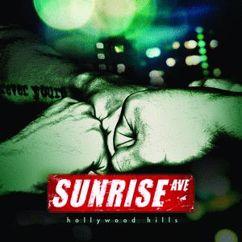 Sunrise Avenue: Hollywood Hills