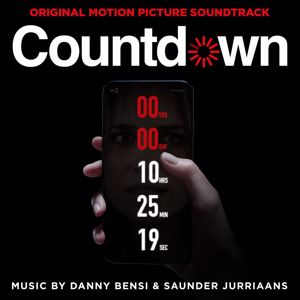 Danny Bensi & Saunder Jurriaans: Countdown (Original Motion Picture Soundtrack)