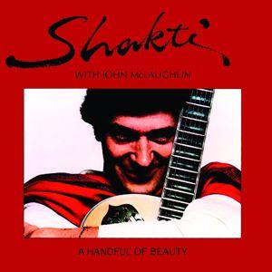 Shakti, John McLaughlin: A HANDFUL OF BEAUTY