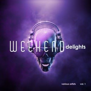 Various Artists: Weekend Delights, Vol. 1